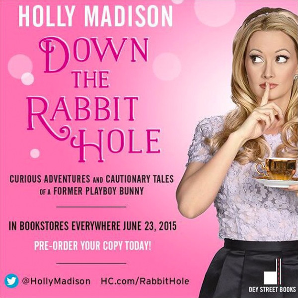 """Holly Madison's promo photo for her book """"Down The Rabbit Hole."""""""