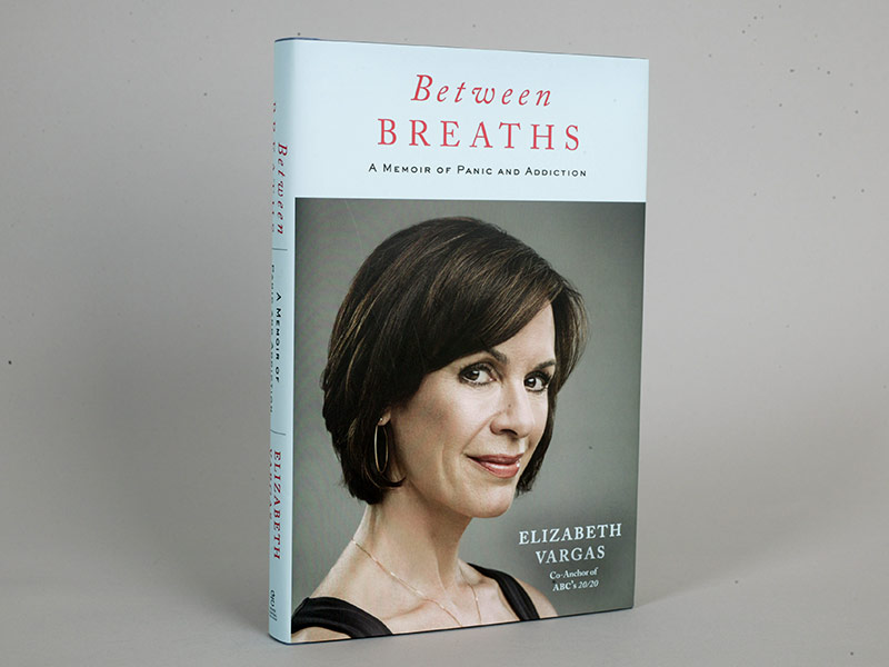 "Elizabeth Vargas' new book ""Between Breaths: A Memoir of Panic and Addiction."""