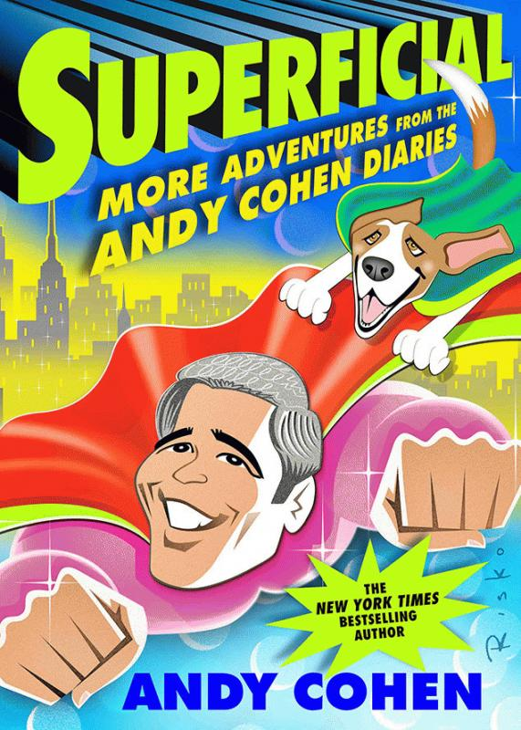 "A promo photo showing Andy Cohen's book ""Superficial: More Adventures From the Andy Cohen Diaries."""